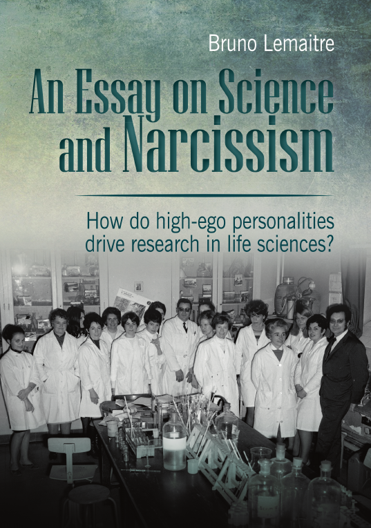 An Essay On Narcissism And Science  Bruno Lemaitre  Essay On Narcissism And Science Conv
